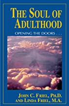 Soul of Adulthood: Opening the Doors by John…