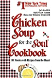 Hansen, Mark Victor: Chicken Soup for the Soul Cookbook: Recipes and Stories from the Hearth