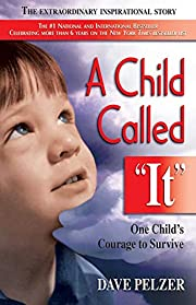 A Child Called It: One Child's Courage to…
