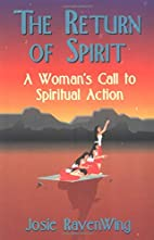The Return of Spirit: A Woman's Call to…