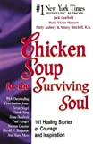 Kirkhart, Beverly: Chicken Soup for the Cancer Survivor's Soul (Chicken Soup for the Soul)
