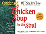 Canfield, Jack: Condensed Chicken Soup for the Soul