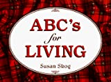 Skog, Susan: ABC&#39;s for Living