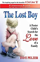 The Lost Boy: A Foster Child's Search…