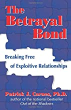 The Betrayal Bond: Breaking Free of…