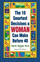 The 10 Smartest Decisions a Woman Can Make…
