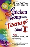 Hansen, Mark Victor: Chicken Soup for the Teenage Soul II: 101 More Stories of Life, Love and Learning