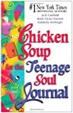 Canfield, Jack: Chicken Soup for the Teenage Soul Journal (Chicken Soup for the Soul)