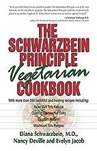 The Schwarzbein Principle Vegetarian…