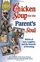 Chicken Soup for the Parent's Soul by Mark…