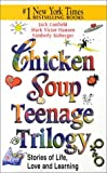 Canfield, Jack: Chicken Soup Teenage Trilogy (Chicken Soup for the Soul (Audio Health Communications))