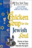 Canfield, Jack L.: Chicken Soup for the Jewish Soul : 101 Stories to Open the Heart and Rekindle the Spirit