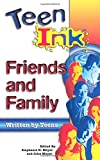 Meyer, Stephanie H.: Teen Ink Friends & Family: Friends and Family