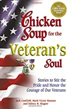 Chicken Soup for the Veteran's Soul by Jack…