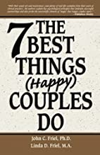 The 7 Best Things Happy Couples Do...plus…