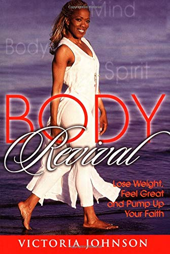 body-revival-lose-weight-feel-great-and-pump-up-your-faith