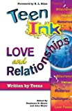 Meyer, Stephanie H.: Teen Ink: Love and Relation (Teen Ink Series)