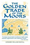 Hallett, Robin: The Golden Trade of the Moors: West African Kingdoms in the Fourteenth Century