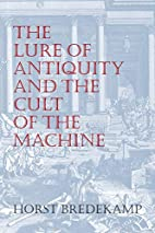 The Lure of Antiquity and the Cult of the…