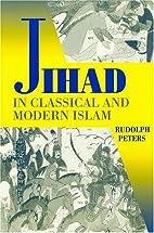 Jihad in Classical and Modern Islam: A…