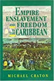 Michael Craton: Empire Enslavement and Freedom in the Caribbean
