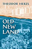 Herzl, Theodor: Old New Land