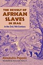 The Revolt of African Slaves in Iraq in the…