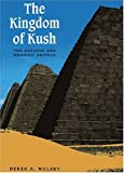 Welsby, Derek A: The Kingdom of Kush: The Napatan and Meroitic Empires