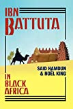 King, Noel: Ibn Battuta In Black Africa