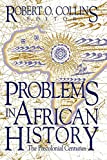 Collins, Robert O.: Problems In African History: The Precolonial Centuries