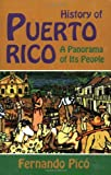 Pico, Fernando: History of Puerto Rico: A Panorama of Its People
