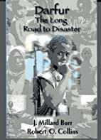 Darfur: The Long Road to Disaster by J.…