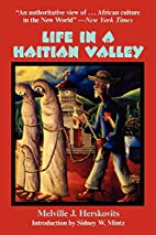 Life in a Haitian Valley by Melville J.…