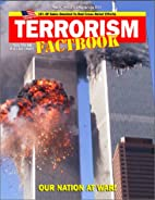 Terrorism Factbook: Our Nation at War! by…