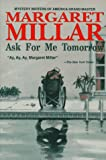 Millar, Margaret: Ask for Me Tomorrow