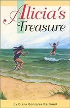 Alicia's Treasure by Diane Gonzales…