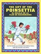 The Gift of the Poinsettia El Regalo De LA…