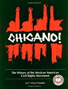 Chicano!: The History of the Mexican…