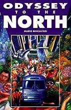 Odyssey to the North by Mario Bencastro