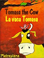 Tomasa the Cow / La vaca Tomasa by…