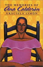 The Memories of Ana Calderón by Graciela…
