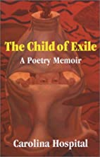 The Child of Exile: A Poetry Memoir by…