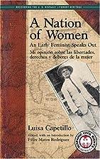 A Nation Of Women: An Early Feminist Speaks…