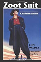 Zoot Suit: A Bilingual Edition by Luis…