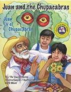 Juan and the Chupacabras/ Juan y el…
