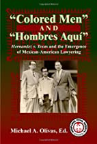 Colored Men And Hombres Aquí: Hernandez V.…