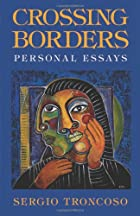 Crossing Borders: Personal Essays by Sergio…