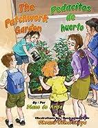 The Patchwork Garden / Pedacitos de huerto…
