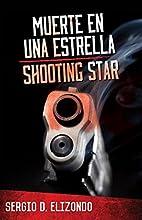 Muerte En Una Estrella / Shooting Star…