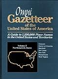 Abate, Frank R.: Omni Gazetteer of the United States of America: Northeastern States